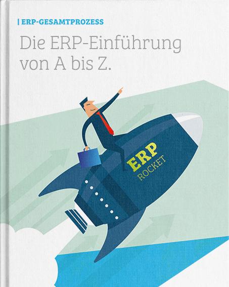 Die ERP-Einführung von A bis Z.